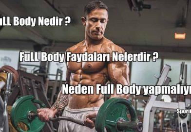 Neden Full Body (Tüm Vücut ) Antrenmanı yapmalıyız ?