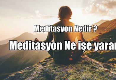 Meditasyon nedir? Meditasyon ne işe yarar?