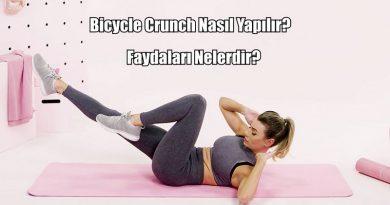 Bicycle Crunch Nasıl Yapılır? Faydaları Nelerdir?