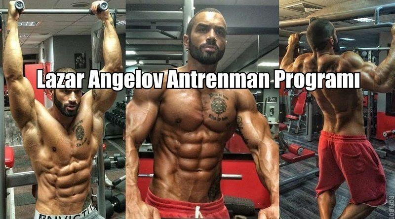 Lazar Angelov Antrenman Programı