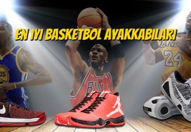 En İyi Basketbol Ayakkabıları